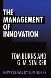 The Management of Innovation by Tom Burns