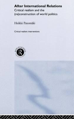 After International Relations by Heikki Patomaki
