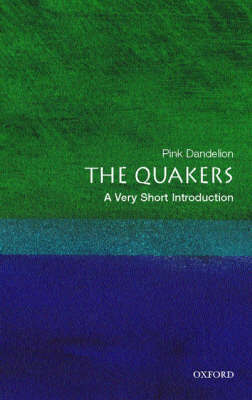 The Quakers: A Very Short Introduction by Pink Dandelion image