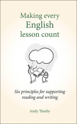 Making Every English Lesson Count by Andy Tharby