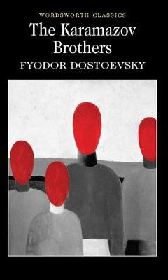 The Karamazov Brothers by Fyodor Dostoyevsky