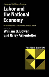 Labor and the National Economy by William G. Bowen