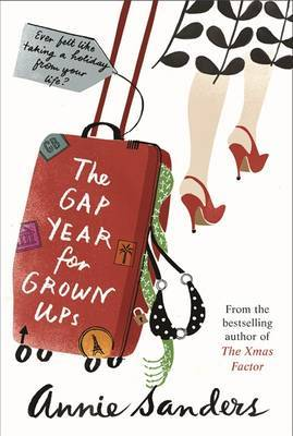 The Gap Year for Grown-Ups by Annie Sanders image