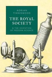 The Royal Society by Adrian Tinniswood