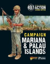 Bolt Action: Campaign: Mariana & Palau Islands by Warlord Games