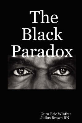 The Black Paradox by Guru Eric Winfree image