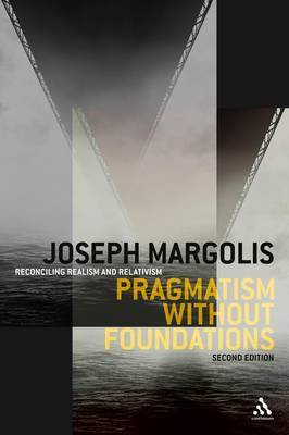Pragmatism without Foundations by Joseph Margolis image