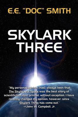 "Skylark Three by E.E.""Doc"" Smith"