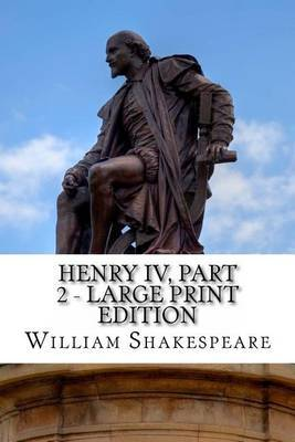 an analysis of henry 4 part one by william shakespeare The paperback of the henry iv part one (barnes & noble shakespeare) by william shakespeare at barnes & noble free shipping on $25 or more.