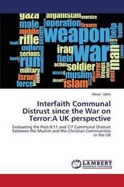 Interfaith Communal Distrust Since the War on Terror by Uddin Ahsan