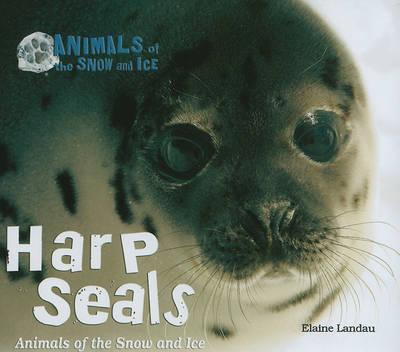 Harp Seals by Elaine Landau image