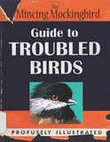 Guide to Troubled Birds by Mockingbird The Mincing