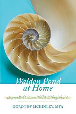 Walden Pond at Home: Companion Book to Mirror the World Through the Arts by Dorothy McKinley Mfa image
