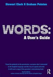 Words: A User's Guide by Graham Pointon