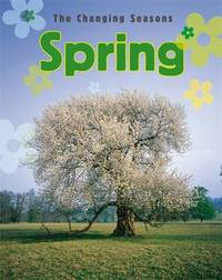 The Changing Seasons: Spring by Paul Humphrey