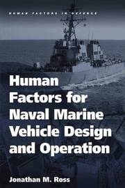 Human Factors for Naval Marine Vehicle Design and Operation by Jonathan M. Ross image