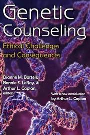 Genetic Counseling by Dianne M Bartels