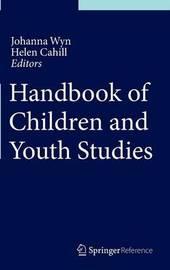 Handbook of Children and Youth Studies