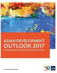 Asian Development Outlook 2017 by Asian Development Bank