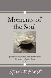Moments of the Soul by Spirit First