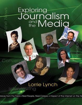 Exploring Journalism and the Media Interactive by Lynch