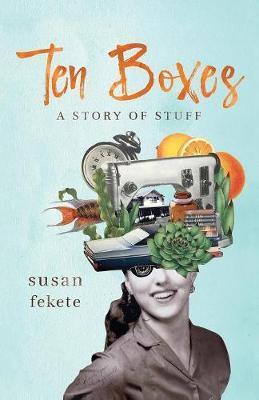 Ten Boxes by Susan Fekete image