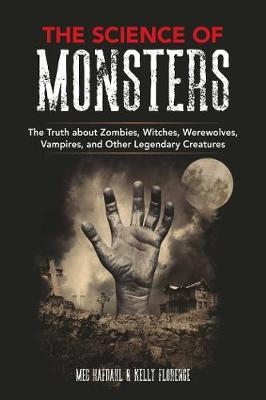 The Science of Monsters by Meg Hafdahl