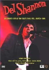 Del Shannon - Live At The Castle Hill RSL on DVD