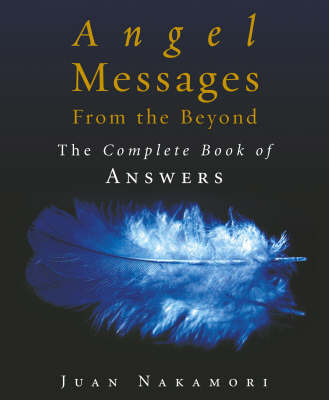 Angel Messages from the Beyond by Juan Nakamori image