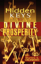 Hidden Keys to Divine Prosperity by Martins, E Okonkwo image