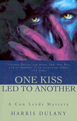 One Kiss Led to Another by Harris Dulany image