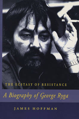 a biography of george ryga a canadian writer