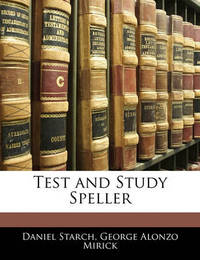 Test and Study Speller by Daniel Starch