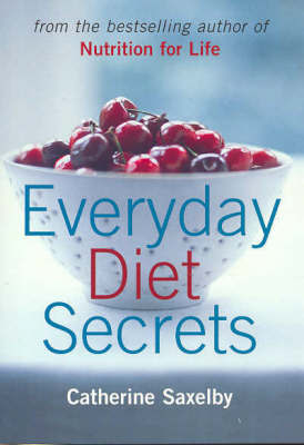 Everyday Diet Secrets by Catherine Saxelby image