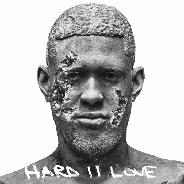 Hard II Love by Usher
