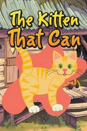 The Kitten That Can by Jupiter Kids