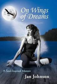 On Wings of Dreams by Jan Johnson