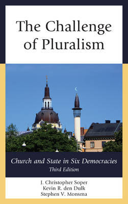 The Challenge of Pluralism by J.Christopher Soper