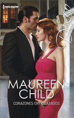 Corazones Entrelazados by Maureen Child