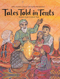 Tales Told in Tents: Stories from Central Asia by Sally Pomme Clayton image