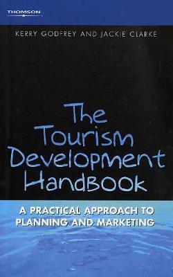 Tourism Development Handbook by Kerry Godfrey