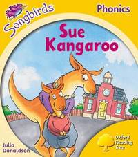 Oxford Reading Tree: Stage 5: Songbirds: Sue Kangaroo by Julia Donaldson image