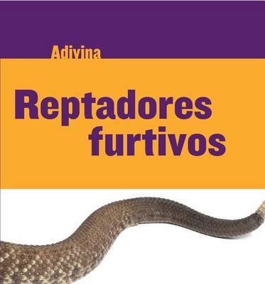 Reptadores Furtivos (Slinky Sliders) by Kelly Calhoun image