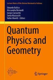 Quantum Physics and Geometry
