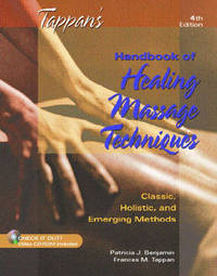 Tappan's Handbook of Healing Massage Techniques: Classic, Holistic and Emerging Methods by Frances M. Tappan image