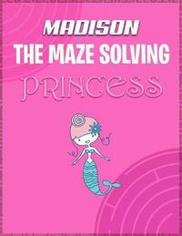 Madison the Maze Solving Princess by Doctor Puzzles image