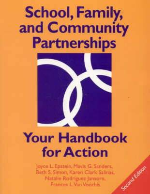 School, Family, and Community Partnerships: Your Handbook for Action by Joyce L Epstein image