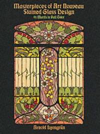 Masterpieces of Art Nouveau Stained Glass Design by Arnold Lyongrun image