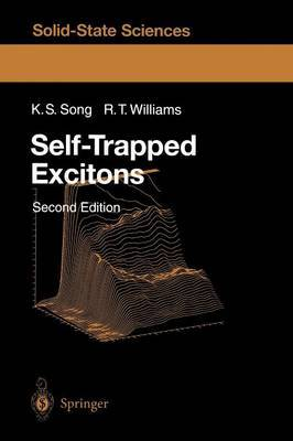 Self-Trapped Excitons by K.S. Song