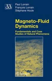 Magneto-Fluid Dynamics by Paul Lorrain